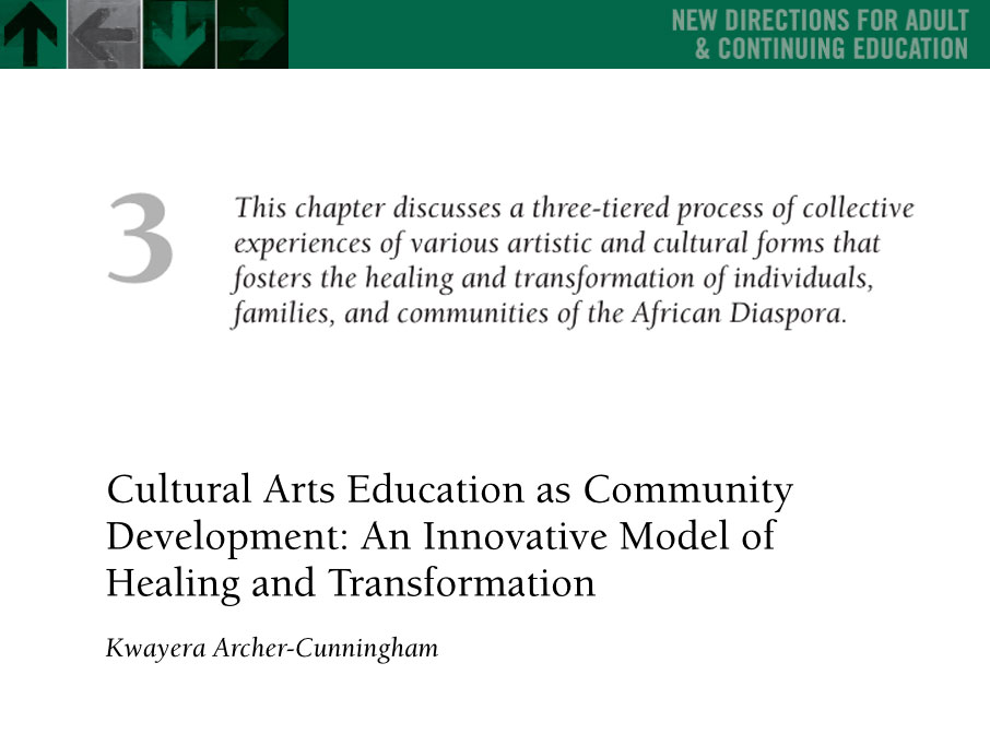 This chapter discusses a three-tiered process of collectiveexperiences of various artistic and cultural forms that fosters the healing and transformation of individuals,families, and communities of the African Diaspora.Cultural Arts Education as CommunityDevelopment: An Innovative Model ofHealing and TransformationKwayera Archer-Cunningham